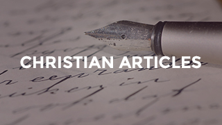 Christian Articles - Questions and Answers